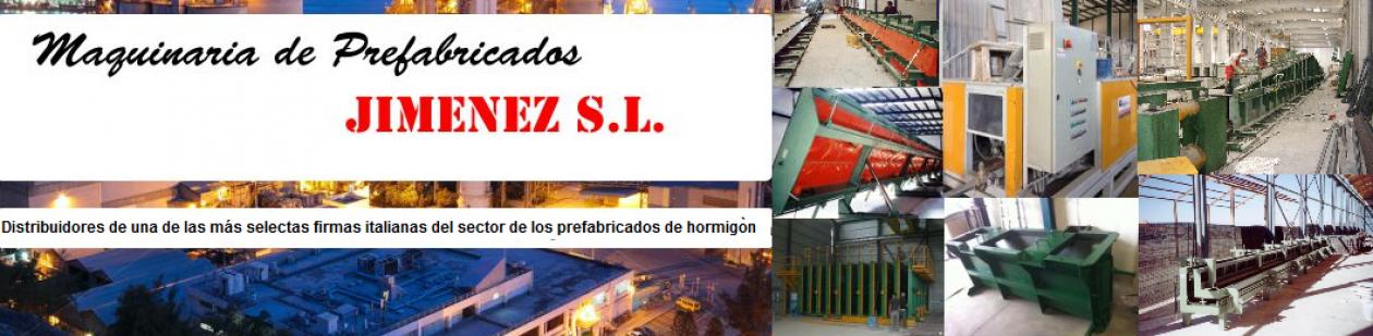 Maquinaria de prefabricados Jimenez S.L.
